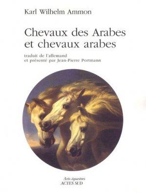 Chevaux des Arabes et chevaux arabes - actes sud  - 9782742780655 -