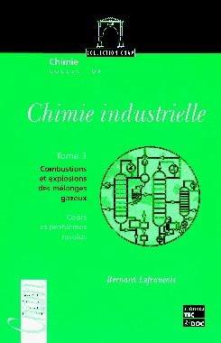 Chimie industrielle Tome 3 - lavoisier / tec et doc - 9782743003500 -