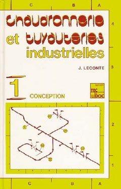 Chaudronnerie et tuyauteries industrielles - lavoisier / tec et doc - 9782743010553 -