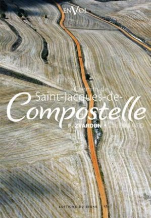 Chemins de Saint-Jacques-de-Compostelle - du signe - 9782746823303