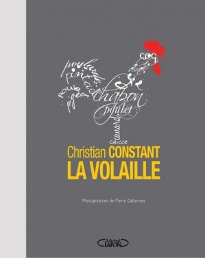 Christian Constant, la volaille - Michel Lafon - 9782749930497 -