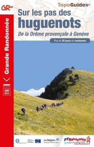 Chemin des huguenots - ffrandonnée - 9782751409011 -