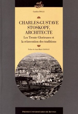 Charles-Gustave Stoskopf (1907-2004), architecte - presses universitaires de rennes - 9782753549883 -