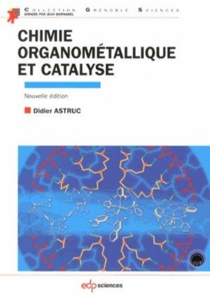 Chimie organométallique et catalyse - edp sciences - 9782759808304 -