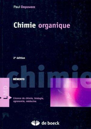 Chimie organique - de boeck superieur - 9782804147969 - chimie organique, chimie générale, biochimie,