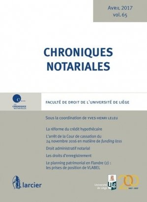 Chroniques notariales. Volume 65 - Larcier - 9782804497545 -