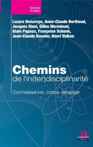 Chemins de l'in(ter)disciplinarité - academia bruylant - 9782806104397 -
