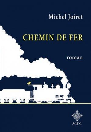Chemin de fer - Editions Mode Est-Ouest (MEO) - 9782807000957 -