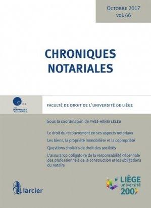 Chroniques notariales. Volume 66 - Éditions Larcier - 9782807900127 -