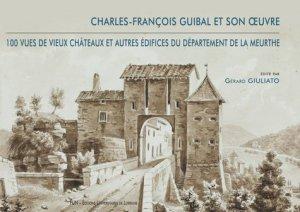 Charles-François Guibal et son oeuvre - Presses Universitaires de Nancy - 9782814305410 -