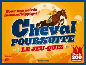Cheval poursuite ! - rustica - 9782815307222 -