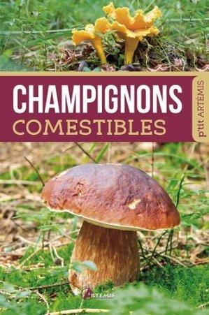 Champignons comestibles - artemis - 9782816006964 -