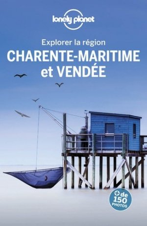 Charente-Maritime et Vendée - Lonely Planet - 9782816177268 -