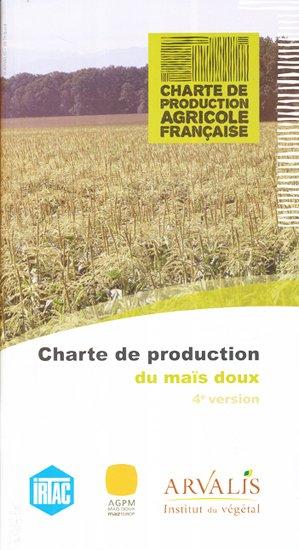 Charte de production du maïs doux - arvalis - 9782817901671 -
