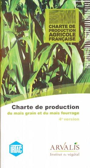 Charte de production du maïs grain et maïs fourrage - arvalis - 9782817901688