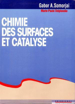 Chimie des surfaces et catalyse - édiscience - 9782840741183 -