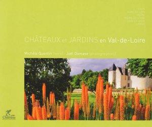 Châteaux et jardins en Val-de-Loire - chamina - 9782844662422 -