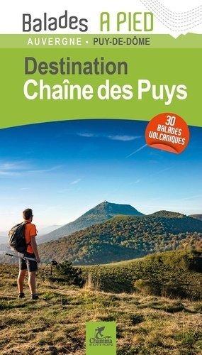 Chaine des Puys - Chamina - 9782844664914 -