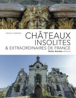 Châteaux insolites de France - belles balades - 9782846404488 -