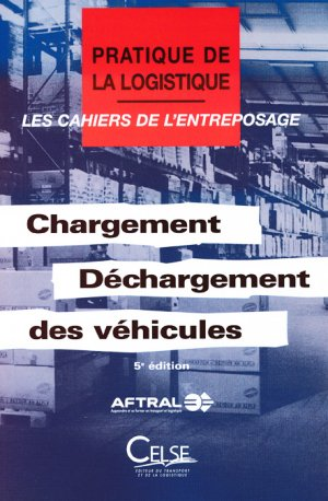 Chargement Déchargement des véhicules - celse - 9782850093975 -