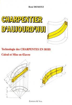 Charpentier d'aujourd'hui - vial - 9782851010346 -