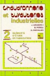 Chaudronnerie et tuyauteries industrielles - lavoisier / tec et doc - 9782852065697 -