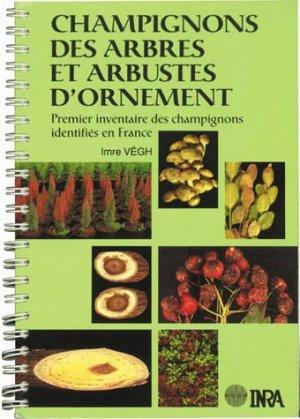Champignons des arbres et arbustes d'ornement - inra  - 9782853408110 -