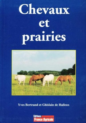 Chevaux et prairies - france agricole - 9782855571263 -