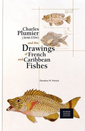 Charles Plumier (1646-1704) et ses dessins de poissons de France et des Antilles - museum national d'histoire naturelle - 9782856537947 -