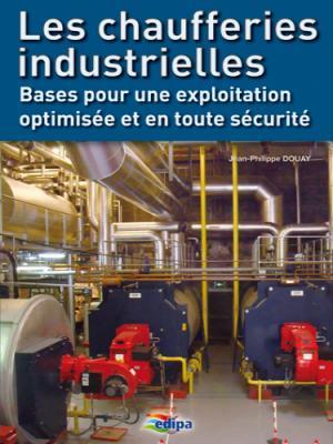 Chaufferies industrielles - parisiennes - 9782862431055 -