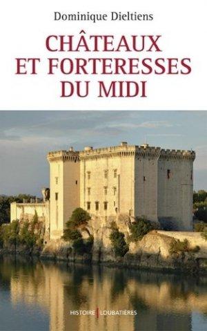 Châteaux et forteresses du Midi - loubatieres nouvelles editions  - 9782862666549 -