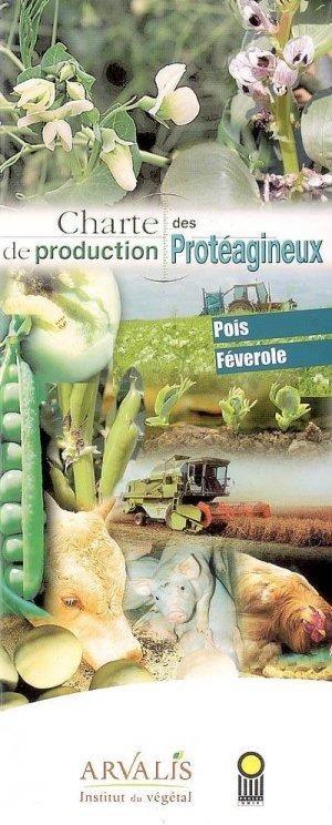 Charte de production des protéagineux - arvalis - 9782864927501 -