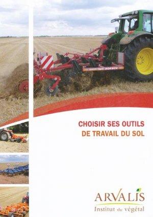 Choisir ses outils de travail du sol - arvalis - 9782864928652 -