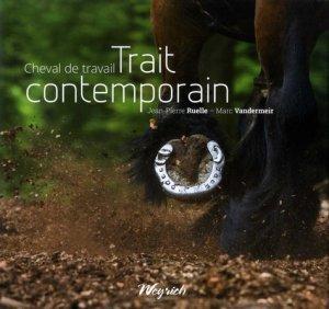 Cheval de travail Trait contemporain - weyrich - 9782874893414 -