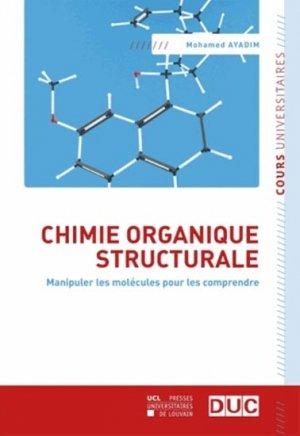 Chimie organique structurale - presses universitaires de louvain - 9782875582584 -