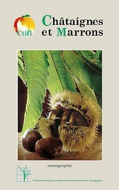 Châtaignes et marrons - ctifl - 9782879110509 -