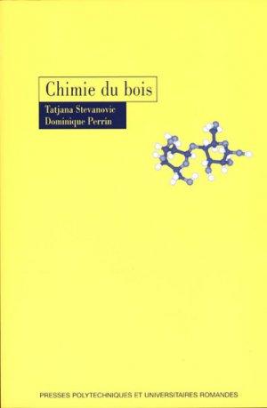 Chimie du bois - presses polytechniques et universitaires romandes - 9782880747992 -