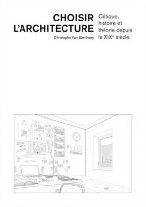 Choisir l'architecture - ppur - presses polytechniques et universitaires romandes - 9782889153190 -