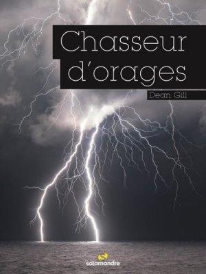 Chasseurs d'orages - la salamandre  - 9782889584086 -