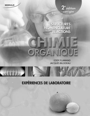 Chimie organique -  Expériences de laboratoires - modulo (canada) - 9782896500482 -