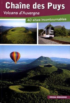 Chaîne des Puys, volcans d'Auvergne - debaisieux - 9782913381537 -