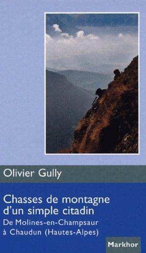 Chasses de montagne d'un simple citadin - montbel - 9782914390309 -
