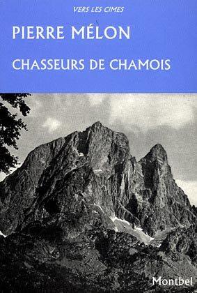 Chasseurs de chamois - montbel - 9782914390446 -