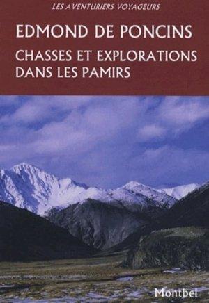 Chasses et explorations dans les Pamirs - montbel - 9782914390477 -