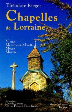 Chapelles de Lorraine - Est Libris/Jean-Pierre Gyss - 9782914856126 -