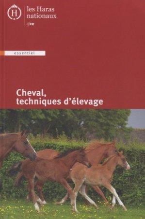 Cheval, techniques d'élevage - les haras nationaux - 9782915250336 -
