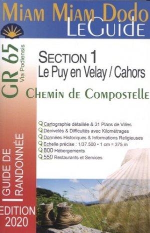 Chemin de Compostelle du Puy-en-Velay à Cahors + le chemin de l'abbaye de Bonneval + le raccourci de Lalbenque. Edition 2020 - Les éditions du Vieux Crayon - 9782916446967 -
