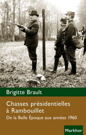 Chasses présidentielles à Rambouillet - du markhor - 9782916558141 -