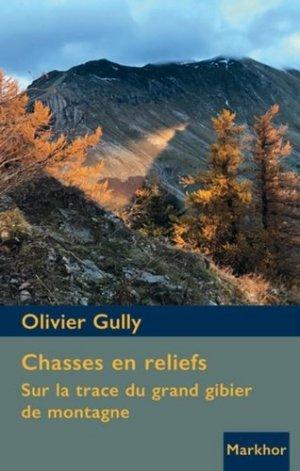 Chasses en reliefs - Sur la trace du grand gibier de montagne - montbel - 9782916558165 -