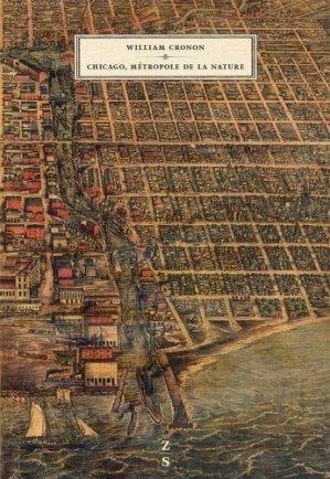 Chicago, métropole de la nature - Zones Sensibles Editions - 9782930601380 -